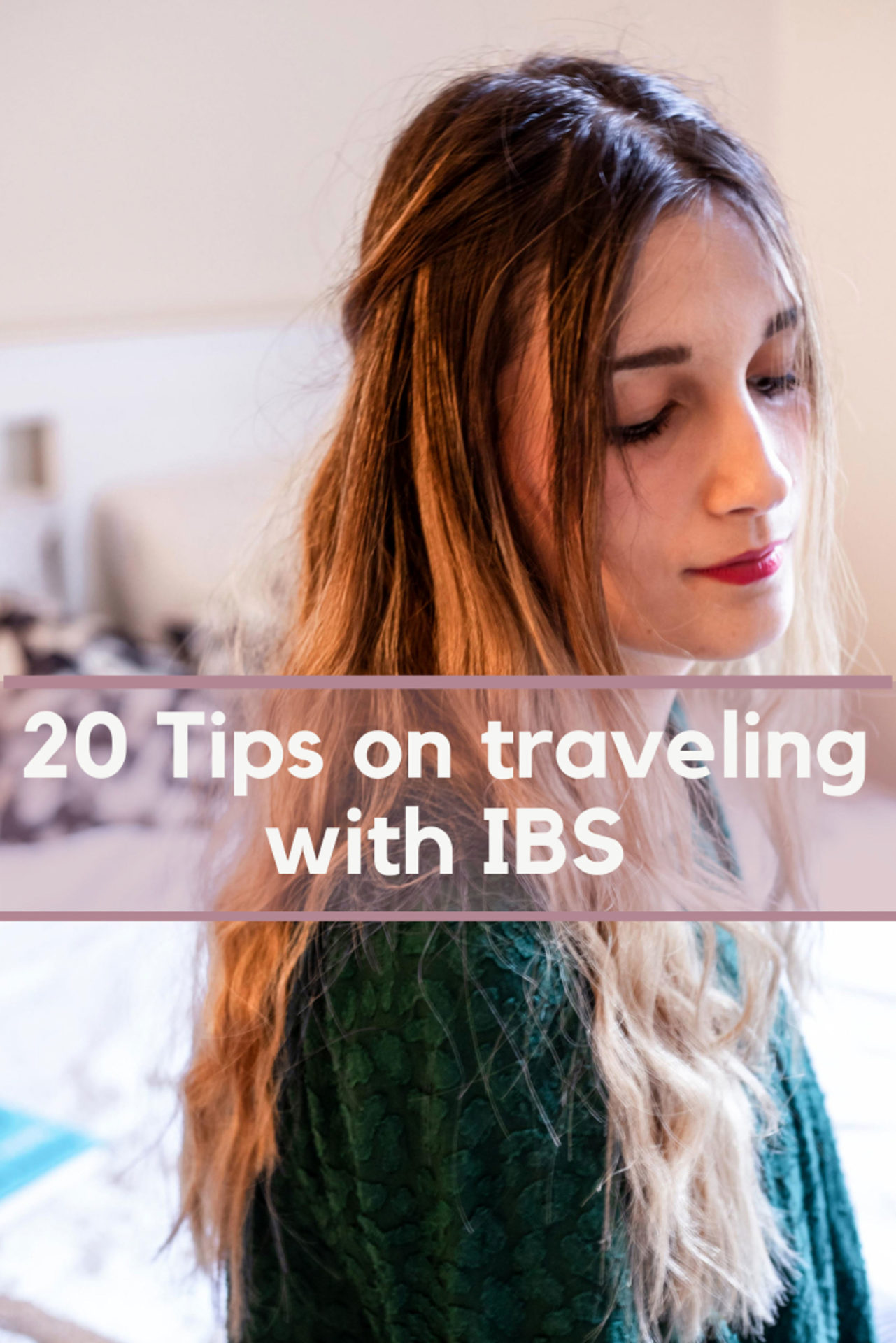 The best 20 tips for traveling with IBS. These tips can be applied for any kind of trip, from vacations to business trips.